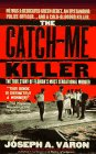 The Catch-Me Killer