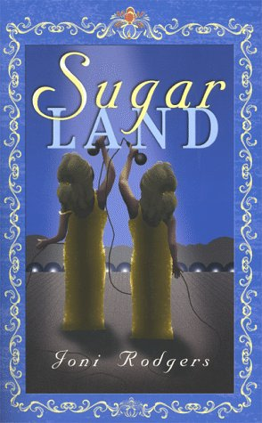 Sugar Land: A Novel