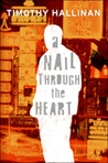 A Nail Through the Heart (Poke Rafferty Mystery, #1)