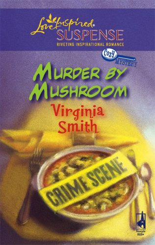 Murder By Mushroom by Virginia Smith