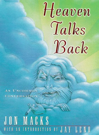 Heaven Talks Back by Jon Macks