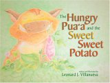 The Hungry Pua'a and the Sweet Sweet Potato