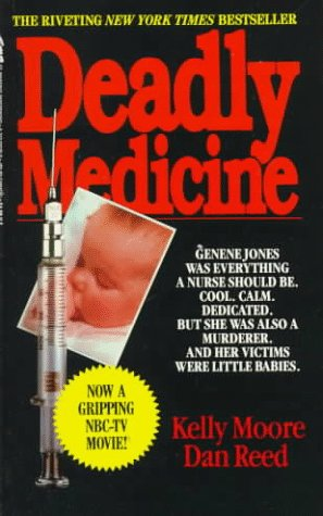 Deadly Medicine by Kelly  Moore