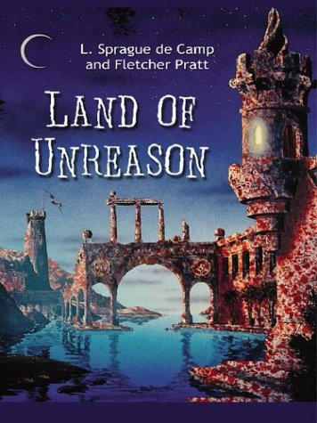 Land of Unreason by L. Sprague de Camp