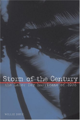 Storm of the Century: The Labor Day Hurricane of 1935 (Adventure Press)