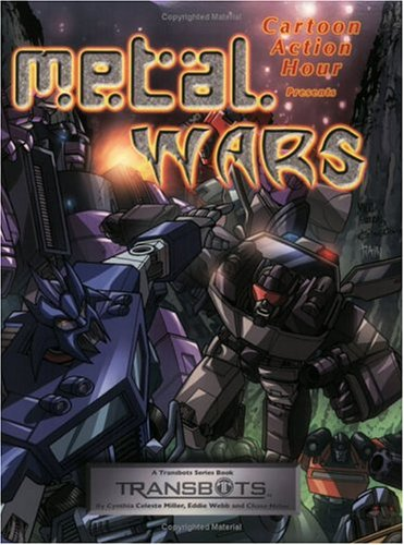 Metal Wars by Cynthia Celeste Miller