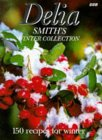 Delia Smith's Winter Collection: 150 Recipes for Winter