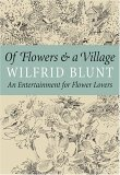 Of Flowers and a Village: An Entertainment for Flower Lovers