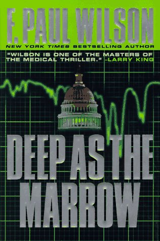 Deep as the Marrow by F. Paul Wilson