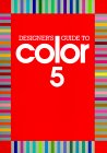 Designer's Guide to Color 5 (Designer's Guide to Color, #5)
