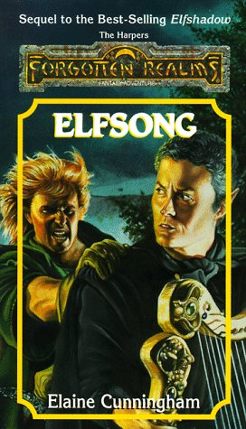 Elfsong (Forgotten Realms: The Harpers, #8; Songs & Swords, #2)