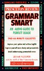 Princeton Review Grammar Smart: A Guide to Perfect Usage (Living Language)