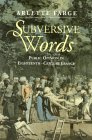 Subversive Words: Public Opinion In Eighteenth Century France