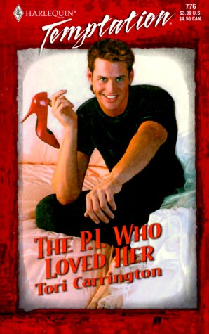 The P.I. Who Loved Her (Harlequin Temptation, #776)