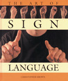 The Art of Sign Language