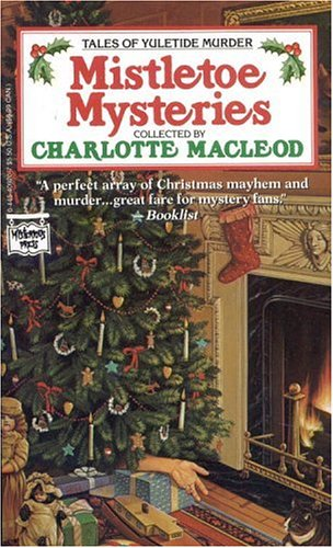 Mistletoe Mysteries by Charlotte MacLeod