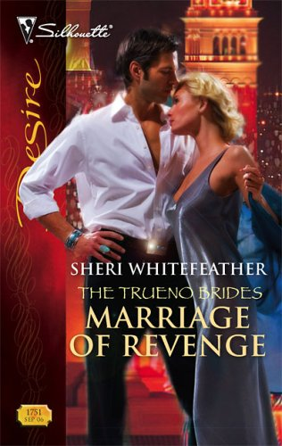 Marriage Of Revenge (The Trueno Brides) (Silhouette Desire #1751)