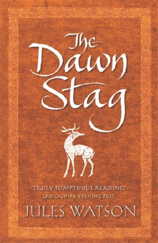 The Dawn Stag by Jules Watson
