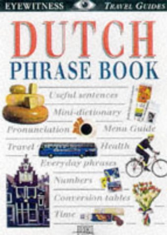 Dutch Phrase Book by Irma Laponder