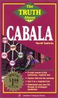The Truth about Cabala the Truth about Cabala
