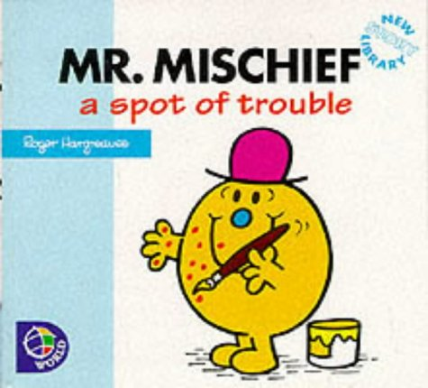 Mr. Mischief: A Spot of Trouble