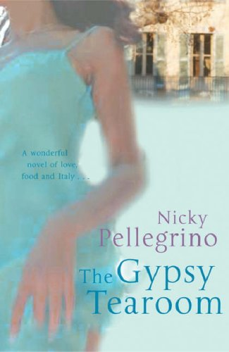 The Gypsy Tearoom by Nicky Pellegrino
