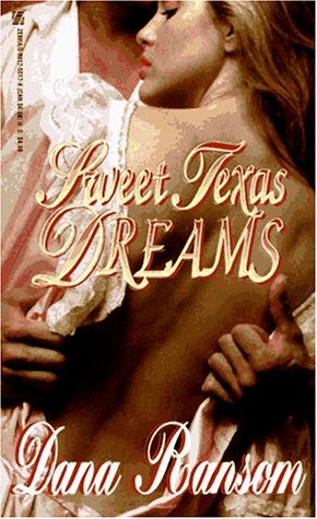 Sweet Texas Dreams by Dana Ransom