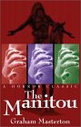 The Manitou (Manitou, Book 1)