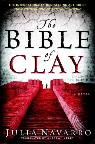 The Bible of Clay by Julia Navarro