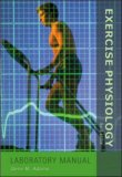 Exercise Physiology Laboratory Manual with Powerweb: Health and Human Performance
