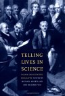 Telling Lives in Science: Essays on Scientific Biography