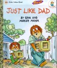Just Like Dad (Little Golden Book)