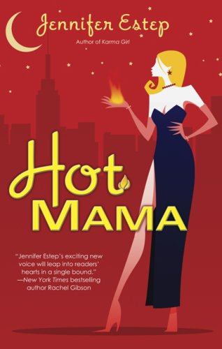 Hot Mama (Bigtime, #2)