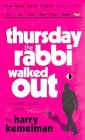 Thursday the Rabbi Walked Out