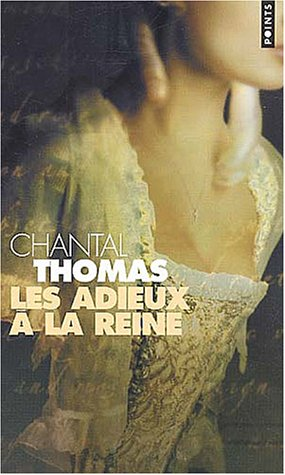 Les Adieux à la reine by Chantal Thomas