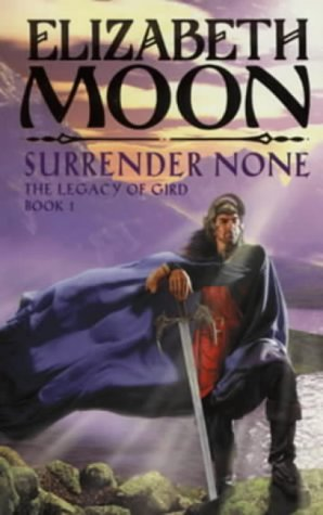 Surrender None by Elizabeth Moon