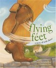 Flying Feet by Anna Marlis Burgard