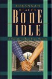 Bone Idle (A Superintendent Bone Mystery, #7)