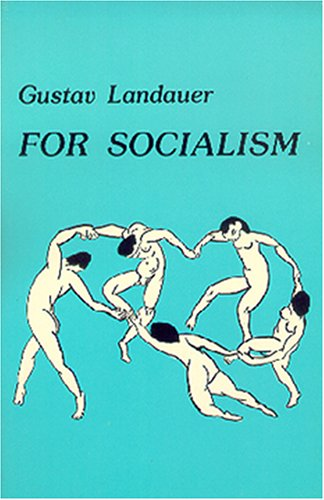 For Socialism by Gustav Landauer