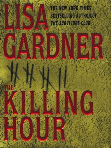 The Killing Hour  (Quincy & Rainie, #4)