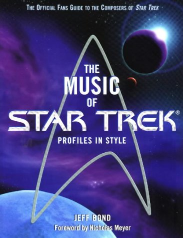 The Music of Star Trek by Jeff Bond