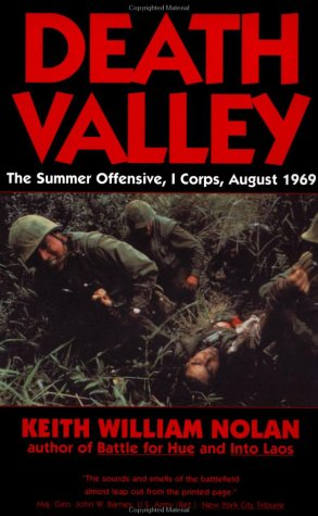 Death Valley: The Summer Offensive, I Corps, August 1969