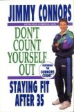 Don't Count Yourself Out: Staying Fit After 35