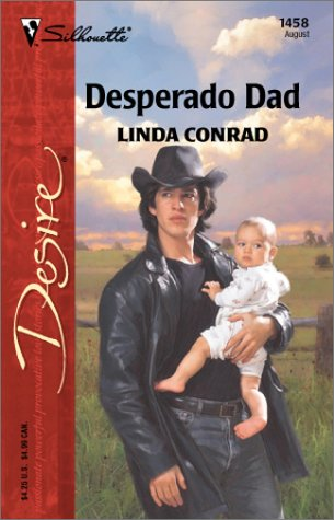 Desperado Dad by Linda Conrad