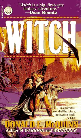 Witch by Donald E. McQuinn