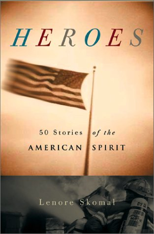 Heroes: 50 Stories Of The American Spirit
