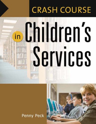 Crash Course in Children's Services by Penny Peck