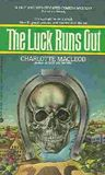 The Luck Runs Out (Professor Peter Shandy Mystery, #2)