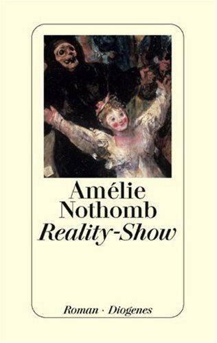 Reality-Show by Amélie Nothomb