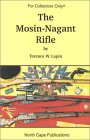 The Mosin-Nagant Rifle (For collectors only) (For collectors only)